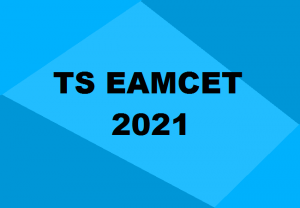 TS EAMCET 2021: Everything you need to know